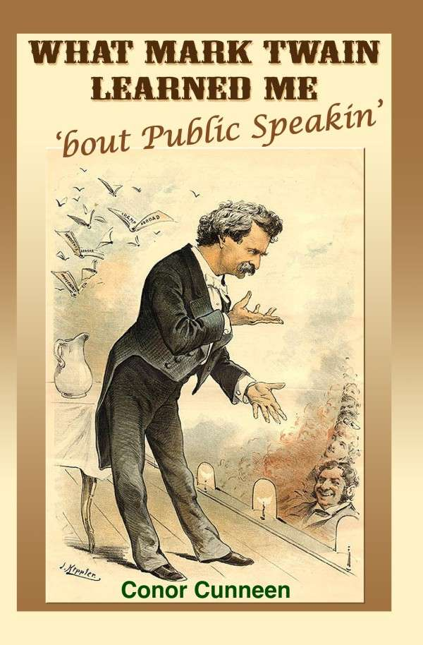 Humorous Motivational Speaker Mark Twain by Chicago Irishman Conor Cunneen