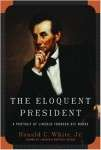 Lincoln - Eloquent President