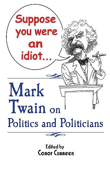 Mark Twain on Politics & Politicians from Chicago Motivational Speaker Humorous